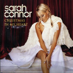 Sarah Connor - Christmas In My Heart (2005)
