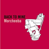 Morcheeba - Back To Mine
