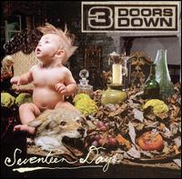 3 Doors Down - Seventeen Days (2005)