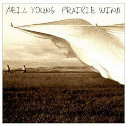 Neil Young -  Prairie Wind (2005)