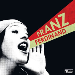 Franz Ferdinand - You Could Have It So Much Better With F.F.