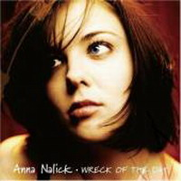 Anna Nalick - Wreck of the Day (2005)