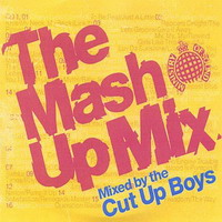 Ministry of Sound - the Mash Up Mix (2005)
