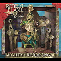 Robert Plant - Mighty Rearranger (2005)