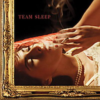 Team Sleep - Team Sleep (2005)