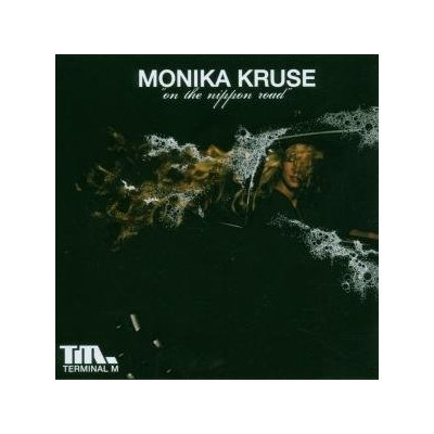 VA-On the Nippon Road (Mixed by Monika Kruse) (2007)