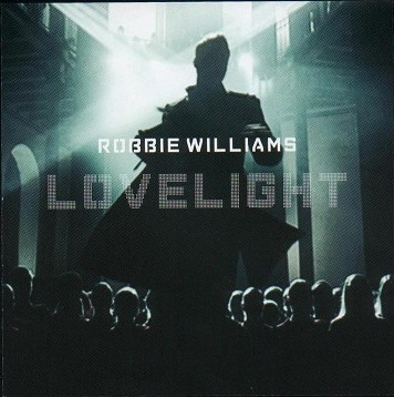 ROBBIE WILLIAMS - LOVELIGHT (CDM)