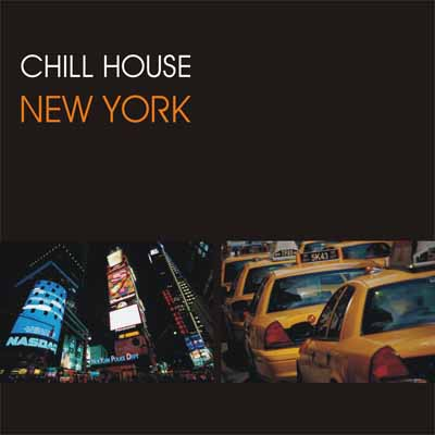 VA-Chill House New York (2005)