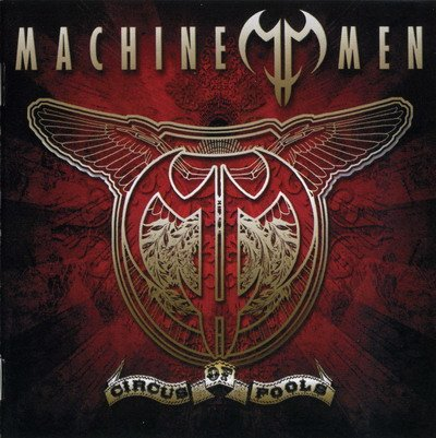 Machine Men - Circus Of Fools (2007)