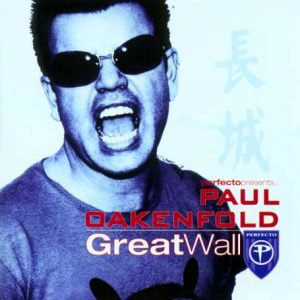 Paul Oakenfold - Great Wall (2003)