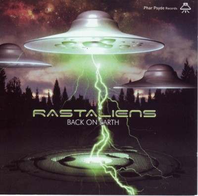 Rastaliens - Back On Earth (2007)
