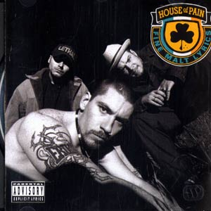 House Of Pain  Fine Malt Lyrics (1992)