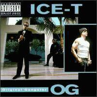 ICE-T - O.G. ORIGINAL GANGSTER (1991)