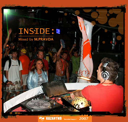 M.PRAVDA - Kazantip 2007 (INSIDE, Znaki Party)