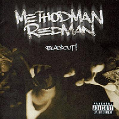 Method Man & Redman - Blackout (1999)