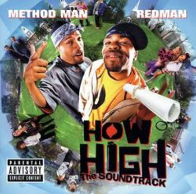 Method Man & Redman - OST - How High (2001)