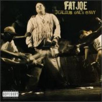 Fat Joe - Jealous One's Envy (1995)
