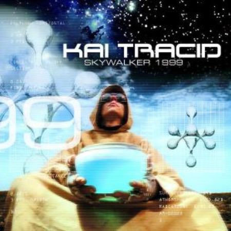Kai Tracid - Skywalker (1999)