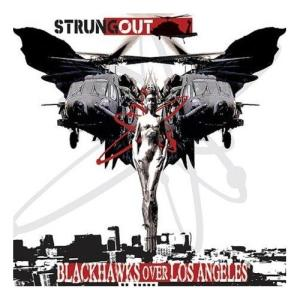 Strung Out - Blackhawks Over Los Angeles (2007)