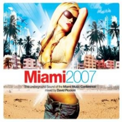 Azuli Presents Miami  2007 (The Underground Sound Of The Miami Music Conference Mixed By David Piccioni)