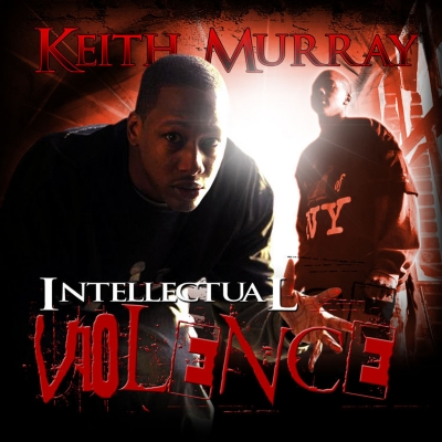 Keith Murray - Intellectual Violence-Mixtape (2007)