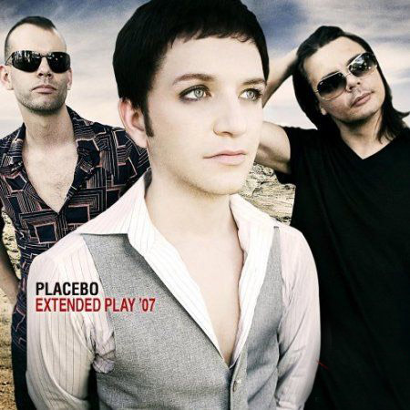 Placebo - Extended Play '07 [EP]