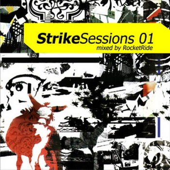 VA-Strike Sessions vol.1 mixed by RocketRide (2007)