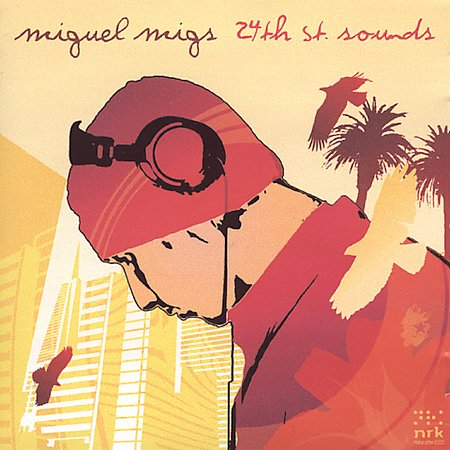 Miguel Migs - 24th St.Sounds (2CD) 2004