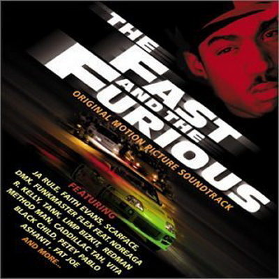 Fast and the Furious [Soundtrack] 2001