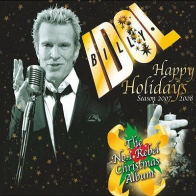 Billy Idol - Happy Holidays: A Very Special Christmas Album (2006)