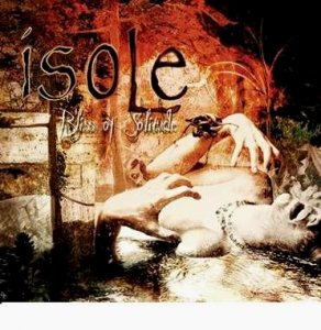 Isole - Bliss Of Solitude (2008)