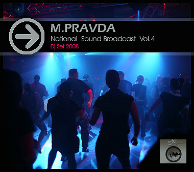 M.PRAVDA - National Sound Broadcast Vol.4 (2008)