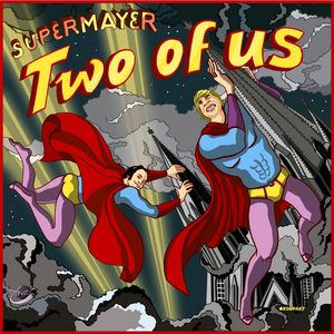 Supermayer - Two Of Us (KOM159)-WEB (2007)