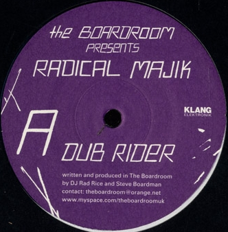The Boardroom Presents Radical Majik - Dub Rider (KLANG122)