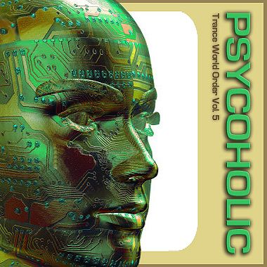 PSYCOHOLIC - Trance World Order Vol.5 (2008)
