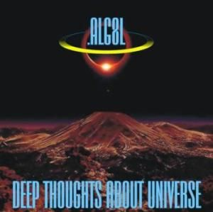 Algol - Deep Thoughts About Universe (2007)