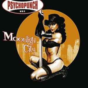 Psychopunch - Moonlight City (2008)