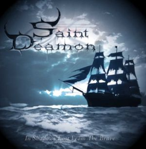 Saint Deamon - In Shadows Lost From The Brave (2008)