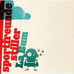 Sportfreunde Stiller - La Bum (2007)