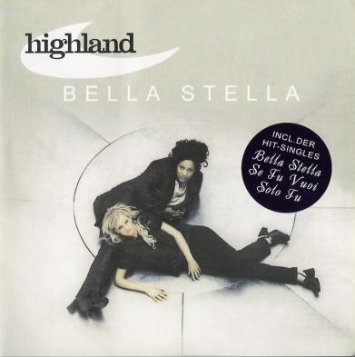 HIGHLAND - Bella Stella (2000)