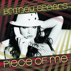 Britney Spears - Piece Of Me (Part 2) [CDM] (2008)