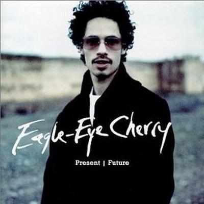 Eagle-Eye Cherry - Present/Future (2001)