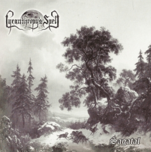 Lycanthropy's Spell - Sagatal [EP] (2007)