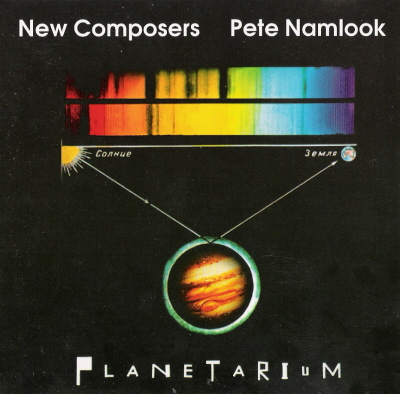 New Composers & Pete Namlook - Planetarium (2001)