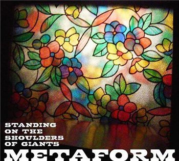 Metaform-Standing On the Shoulders of Giants (2008)