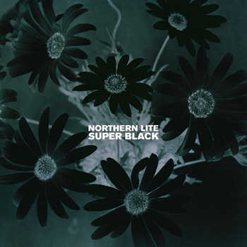 Northern Lite - Super Black (2008)