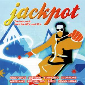 VA- 'Jackpot' The Best Rock From The 80s and 90s [CD1]  (2008)