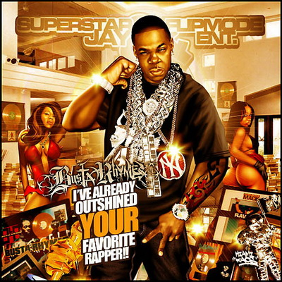 Busta Rhymes-I've Already Outshined Your Favorite Rapper [Bootleg] 2008