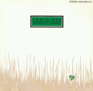 Chris Rea - Shamrock Diaries ( 1985)