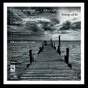 Cyber Whore & Krachmachine - Feelings Will Die (2006)